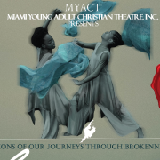 Miami Young Adult Christian Theatre Presents Beyond Broken Pieces